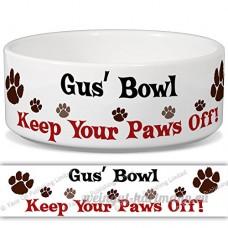 Gus 'Bol–Garder Votre Paws Off. Nom personnalisable en céramique pour gamelle–2tailles disponibles - B015G6ENLO