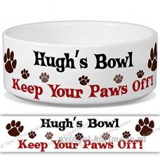 HUGH de bol–Garder Votre Paws Off. Nom personnalisable en céramique pour gamelle–2tailles disponibles - B015G6HL40