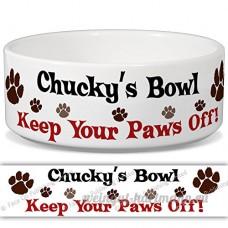Chucky de bol–Garder Votre Paws Off. Nom personnalisable en céramique pour gamelle–2tailles disponibles - B015G6EJHW