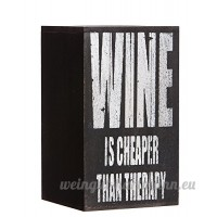Playful Wine Is Cheaper Than Therapy Bottle Holder - B00OY5RWLC